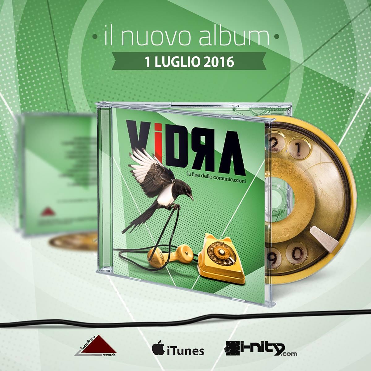 Vidra La fine delle comunicazioni banner promozionale Rupa Rupa Records Francesco Frencio Fecondo Gazza Ladra Magpie Raza Design